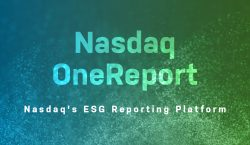 Nasdaq Buys OneReport to Boost ESG Reporting Services for Clients